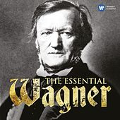 The Essential Wagner by Various Artists
