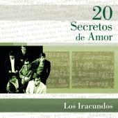 20 Secretos de Amor by Los Iracundos