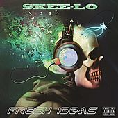 Fresh Ideas von Skee-Lo