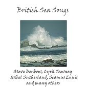 British Sea Songs by Various Artists