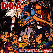 Play It Over And Over Again by D.O.A.