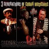 3 Generations Of Cuban Musicians de Lucrecia