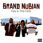 Fire In The Hole de Brand Nubian