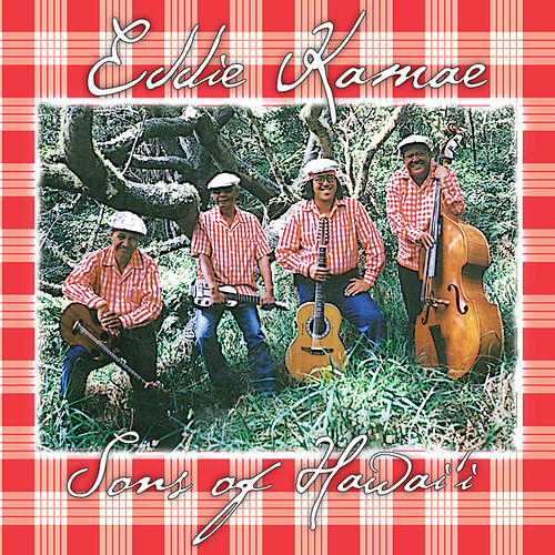 Eddie Kamae and the Sons of Hawaii by Eddie Kamae