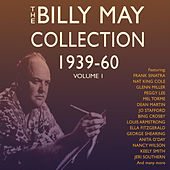 The Billy May Collection 1939-60 Vol. 1 von Various Artists
