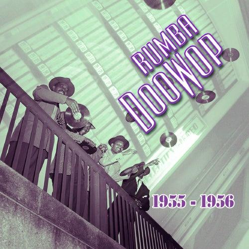 Rumba Doowop Vol. 2 1955-56 by Various Artists