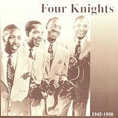 Four Knights 1945-1950 by The Four Knights