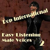 Easy Listening Male Voices 2 by Various Artists