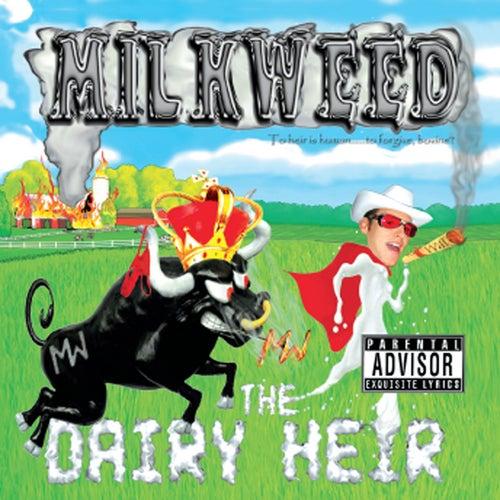 The Dairy Heir by MiLkWeeD