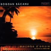 Marimba d' Amore by Bogdan Bacanu