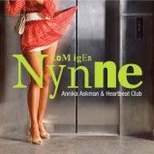 Kom Igen Nynne by Annika Askman