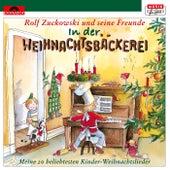 In der Weihnachtsbäckerei von Rolf Zuckowski