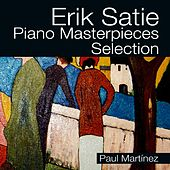 Erik Satie Piano Masterpieces selection by Paul Martínez