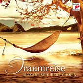 Traumreise: Mozart/Schubert/Chopin von Various Artists