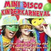 Mini Disco Kinderkarneval by Various Artists