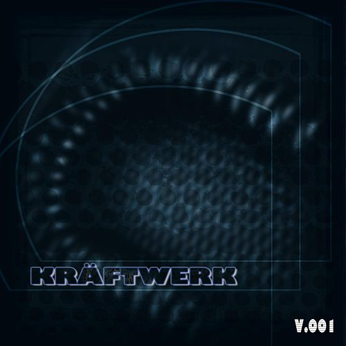Kräftwerk - Volume 1 by Various Artists