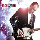 Don't Give Up by Josh Smith
