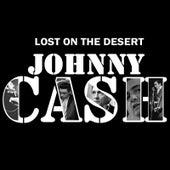 Lost on the Desert de Johnny Cash