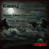 The Raw Product EP de Eazy