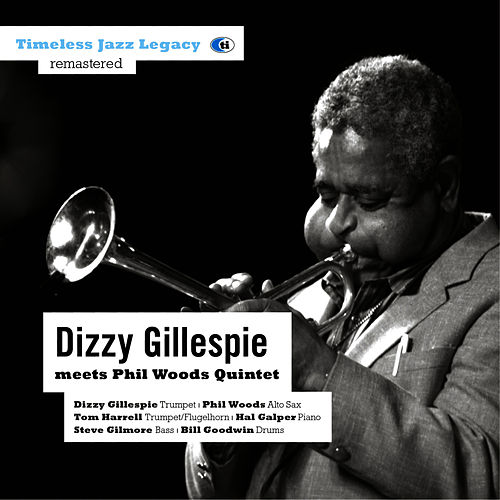 meets Phil Woods Quintet by Dizzy Gillespie