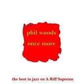 Once More de Phil Woods