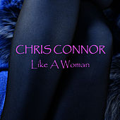 Like A Woman by Chris Connor