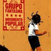Movimiento Popular von Grupo Fantasma