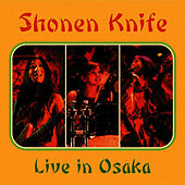 Live In Osaka de Shonen Knife