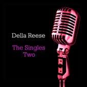 Singles Two von Della Reese