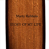 Story Of My Life by Marty Robbins