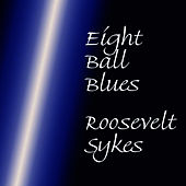 Eight Ball Blues by Roosevelt Sykes