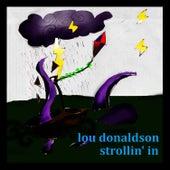Strollin' In by Lou Donaldson