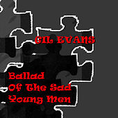 Ballad of The Sad Young Men von Gil Evans