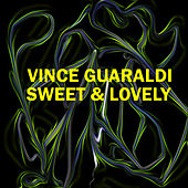 Sweet & Lovely by Vince Guaraldi