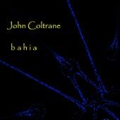 Bahia de John Coltrane