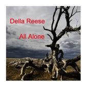 All Alone von Della Reese