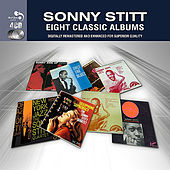 Eight Classic Albums by Sonny Stitt