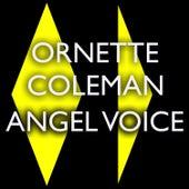 Angel Voice von Ornette Coleman