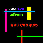 The 1st Album by The Champs