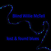 Lost & Found Blues by Blind Willie McTell