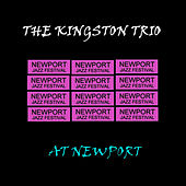 Live At Newport de The Kingston Trio