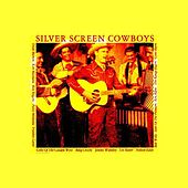Silver Screen Cowboys by Various Artists