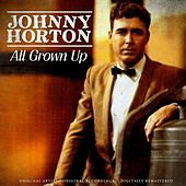 All Grown Up de Johnny Horton