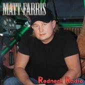 Redneck Radio by Matt Farris