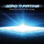 From the Land of the Living de João Martins