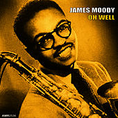 Oh Well - EP de James Moody