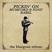 Pickin' On Mumford & Sons' Babel de Pickin' On
