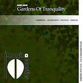 Empty Mind: Gardens of Tranquility by Imaginacoustics