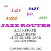Jazz Routes von Various Artists