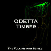 Timber by Odetta